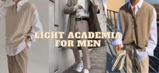 Phong cách thời trang Light Academia dành cho nam