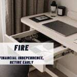 FIRE - Financial Independence, Retire Early