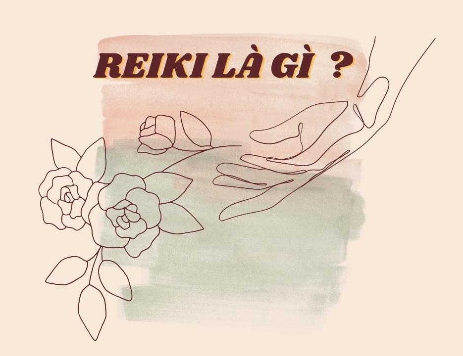 Reiki là gì ?
