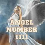 Angel number 1111 meaning - Ý nghĩa thiên thần số 1111