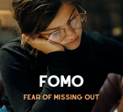 Hội chứng sợ bị bỏ lỡ Fomo- Fear of Missing Out